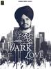 Dark Love - Sidhu Moose Wala