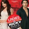 Ladies vs Ricky Bahl (Original Motion Picture Soundtrack)