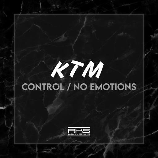 Control / No Emotions - Single by KTM