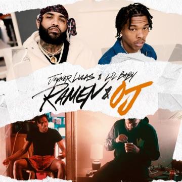 Joyner Lucas & Lil Baby – Ramen & OJ – Single