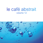 Le café abstrait by Raphaël Marionneau, Vol. 12 (Deluxe Edition)