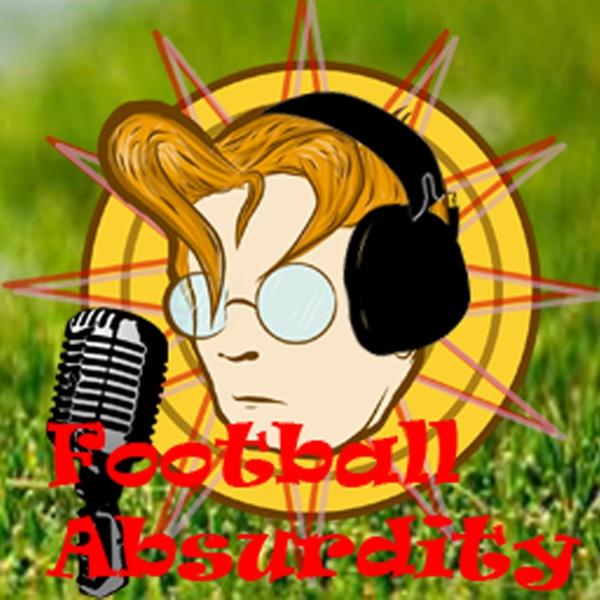 Football Absurdity - A Fantasy Football Podcast
