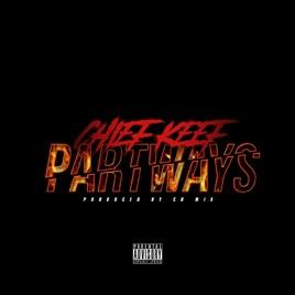 Chief Keef – Part Ways – Single [iTunes Plus M4A] | iplusall.4fullz.com