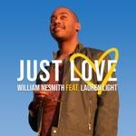 William Nesmith - Just Love (feat. Lauren Light)