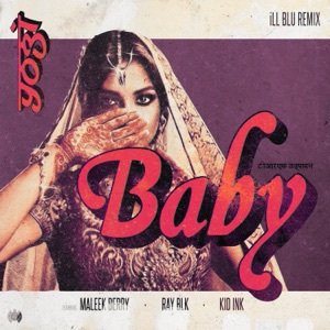 Baby (feat. Kid Ink) [iLL BLU Remix] - Single Mp3 Download