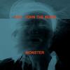 ZHU - Monster (feat. John The Blind) artwork