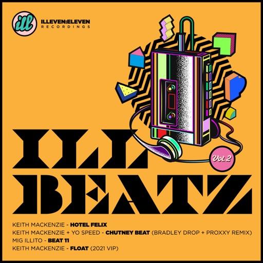 ILL BEATZ, Vol. 2 - EP by Keith Mackenzie & Yo Speed & Mig Illito