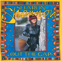 Out the Gap by Sharon Shannon on Apple Music