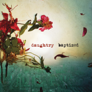 Baptized (Deluxe Version) - Daughtry
