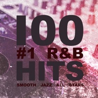 Smooth Jazz All Stars - 100 #1 R&B Hits (Instrumental)