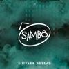 Simples Desejo - Single, Sambô