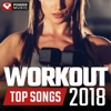 Workout Top Songs 2018 (Unmixed Workout Music Ideal for Gym, Running, Cycling, Cardio, And Fitness), Power Music Workout