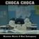 Choca Choca (with Max Salsapura) - Maximo Music & Max Salsapura