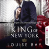 King of New York (New York Royals 1) - Louise Bay