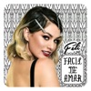 Fácil de Amar - Single, Feli