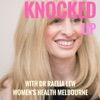 Knocked Up: The Podcast About Getting Pregnant