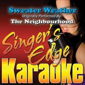 Sweater Weather (Originally Performed By the Neighbourhood) [Karaoke]