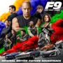 F9: The Fast Saga (Original Motion Picture Soundtrack) - Various Artists - Various Artists