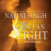 Nalini Singh - Ocean Light: Psy-Changeling Trinity Series, Book 2 (Unabridged)  artwork