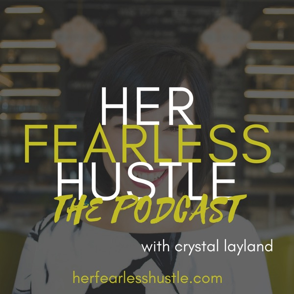 Her Fearless Hustle | Stories from Entrepreneurial Women on Overcoming Self-sabotage