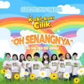Oh Senangnya (feat. Romaria) [Original Soundtrack Koki - Koki Cilik]