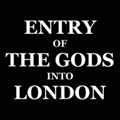 Entry of the Gods Into London