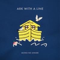 行列のできる方舟 - MONO NO AWARE