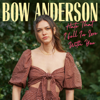 Bow Anderson - Hate That I Fell In Love With You artwork