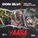 Yaaba (feat. Yaw Tog & Kweku Flick) - Don Elvi