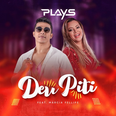 Deu Piti (feat. Marcia Fellipe) - Single - Forró Dos Plays
