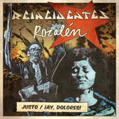 Justo (feat. Rozalén) - Reincidentes