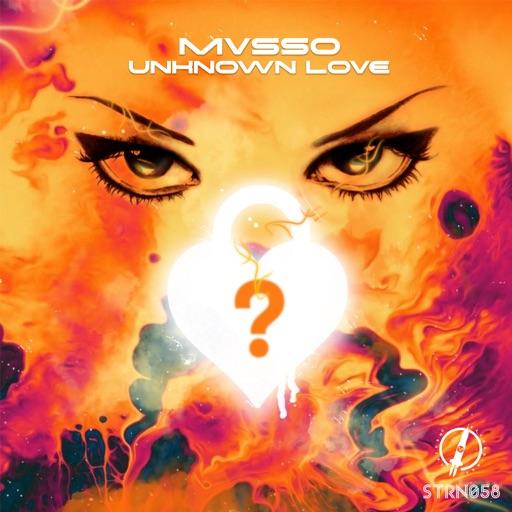 Unknown Love - Single by MVSSO