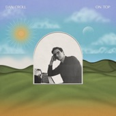 Dan Croll - On Top