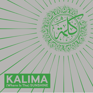 Kalima - (Where is the) Sunshine (Digital Bonus  Pt. I & Pt. II)