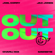 Joel Corry & Jax Jones - OUT OUT (feat. Charli XCX & Saweetie)