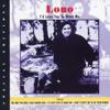 Lobo - I'd Love You to Want Me Grafik
