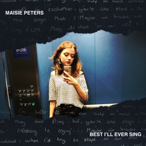 Maisie Peters - Best I'll Ever Sing