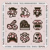 "SaGa1・2・3 PIANO TRIO ARRANGEMENT TRACKS + Across the ""SaGa"" - EP"