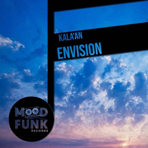 Envision - Single by Kala'An