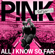 All I Know So Far - P!nk