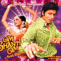 Vishal & Shekhar - Om Shanti Om (Original Motion Picture Soundtrack)