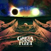 You're the One - Greta Van Fleet