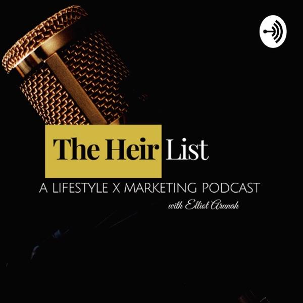 The Heir List with Elliot Arunah