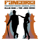 Momentismo absoluto (Ellis Miah & The Jagg Remix - Extended Mix) - Fangoria
