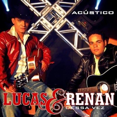 Dessa Vez (Acústico) - Lucas & Renan