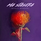 Ma stasera - Marco Mengoni