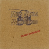 Miss Myra and the Moonshiners - Everybody Loves My Baby