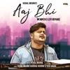 Aaj Bhi (WORMONO LoFi Remake)