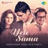 Yeh Sama Single