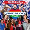 Vindaloo Two - Together For England mp3